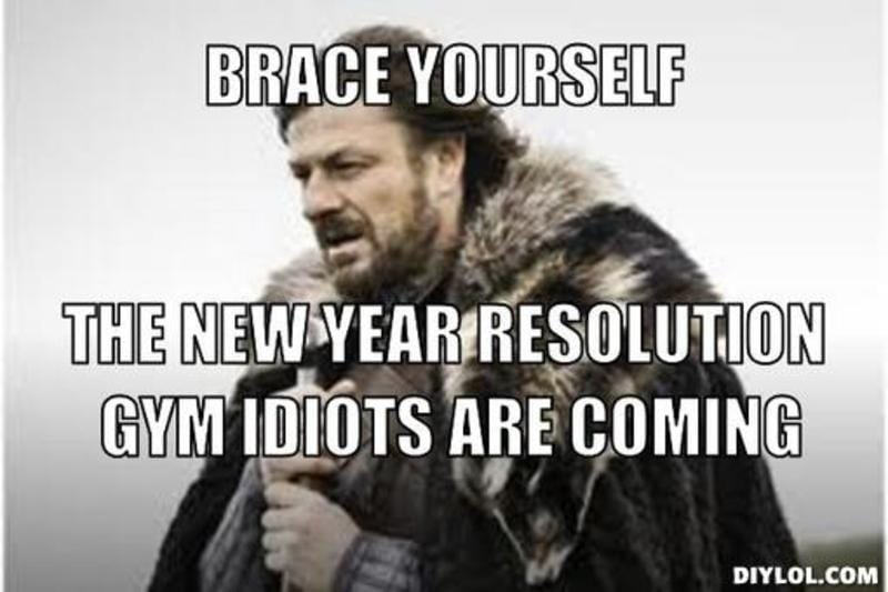 resized_winter-is-coming-meme-generator-brace-yourself-the-new-year-resolution-gym-idiots-are-coming-76e35d