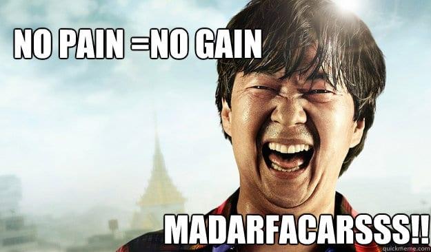 No-pain-no-gains