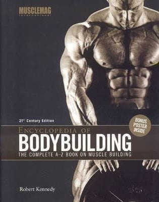 Encyclopedia of bodybuilding - The Complete A-Z Book